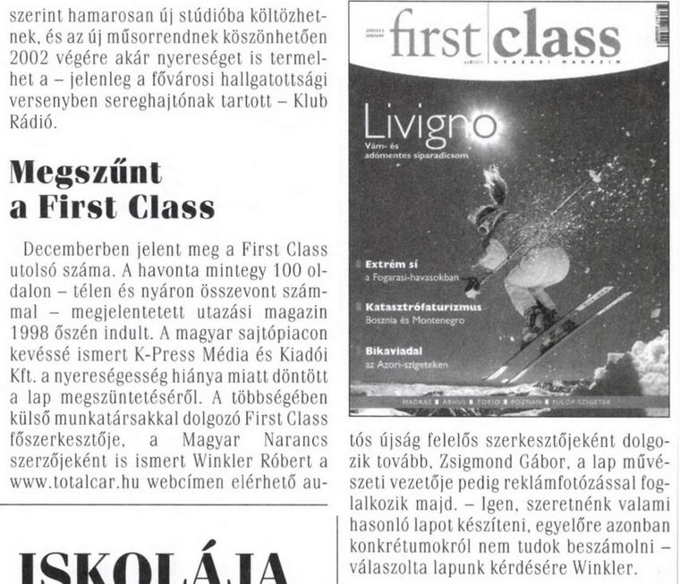 Megszűnik a lap, ahol Winkler főszerkesztő volt a TC mellett.                         Magyar Sajtó - 2002/2