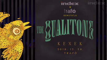 The Qualitons presents Kex - a 2019. december 26-i koncert a Trafóban