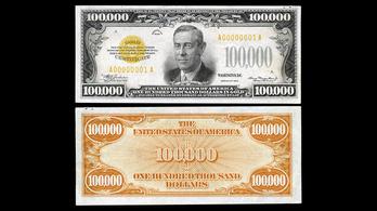 Miért nyomtattak Amerikában 100 ezer dolláros bankjegyet?
