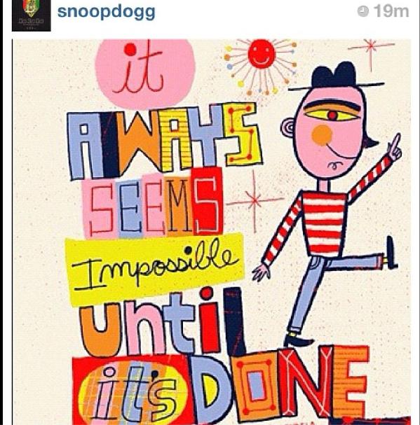 """""""Minden lehetetlennek tűnik, amíg meg nem történik""""                          Snoop Dog és Rihanna posztja"""