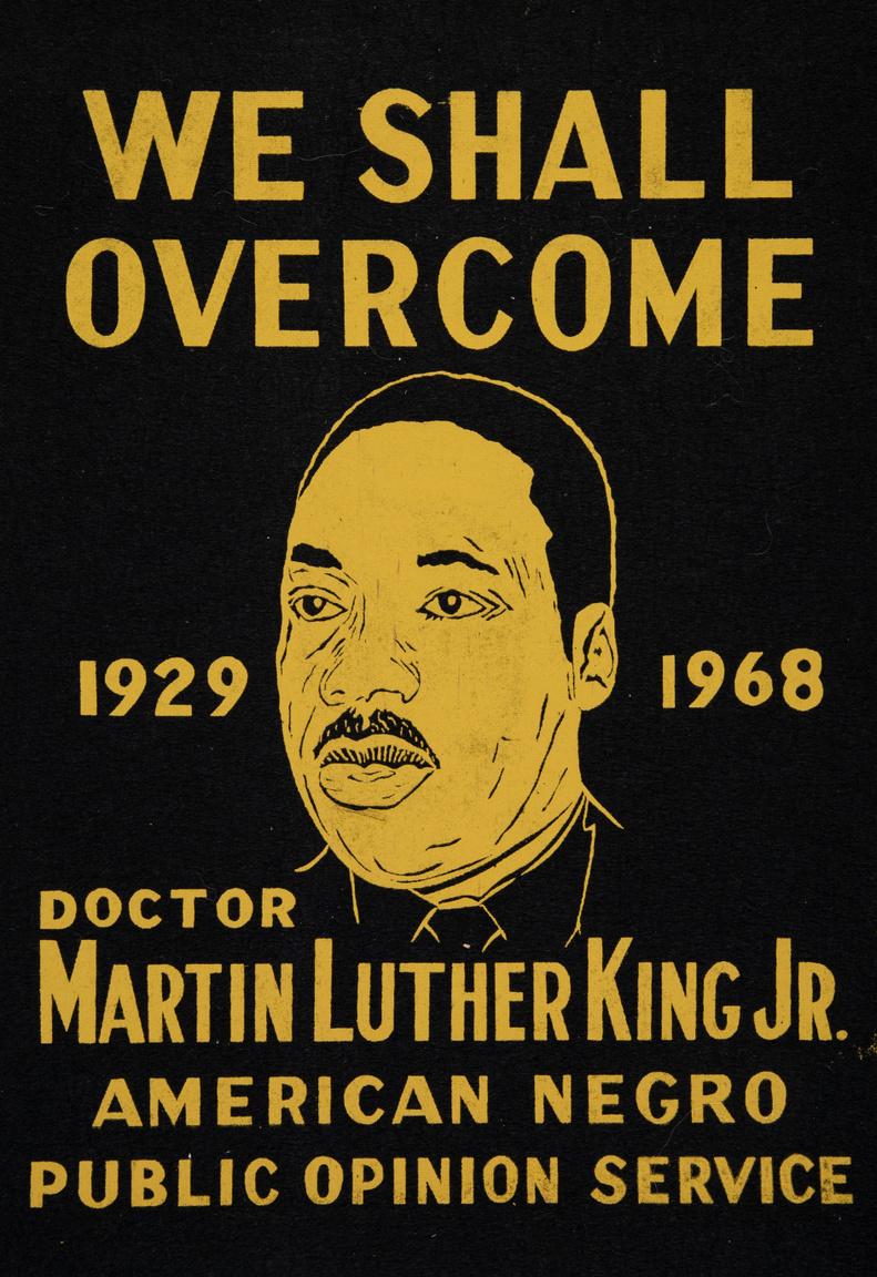 """""""Győzni fogunk"""" – Martin Luther King életére és halálára emlékező gyászzászló, 1968-ból, az Amerikai Néger Közvélemény Szolgálat (American Negro Public Opinion Service) kiadásában."""