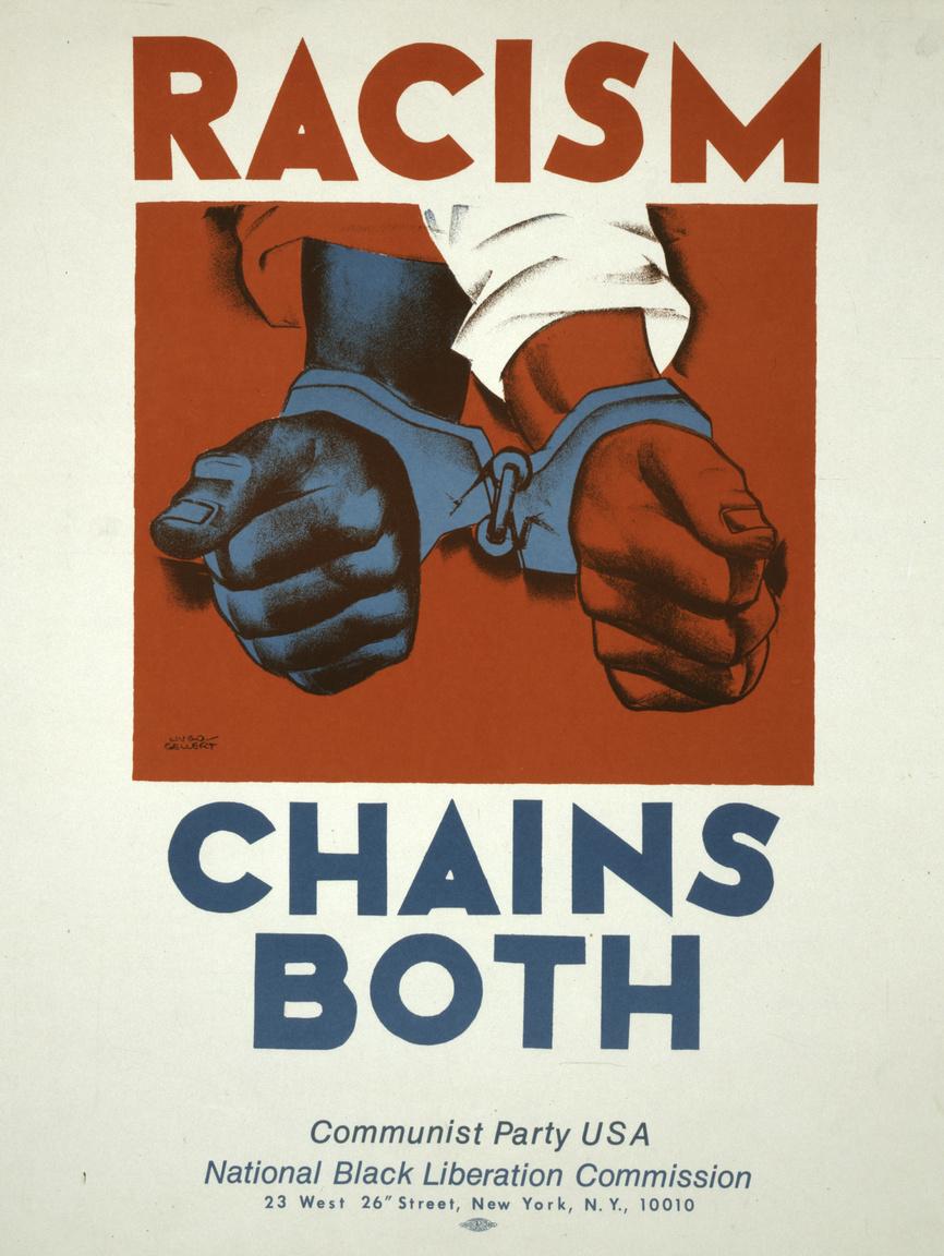 Az amerikai kommunista párt antirasszista plakátja.