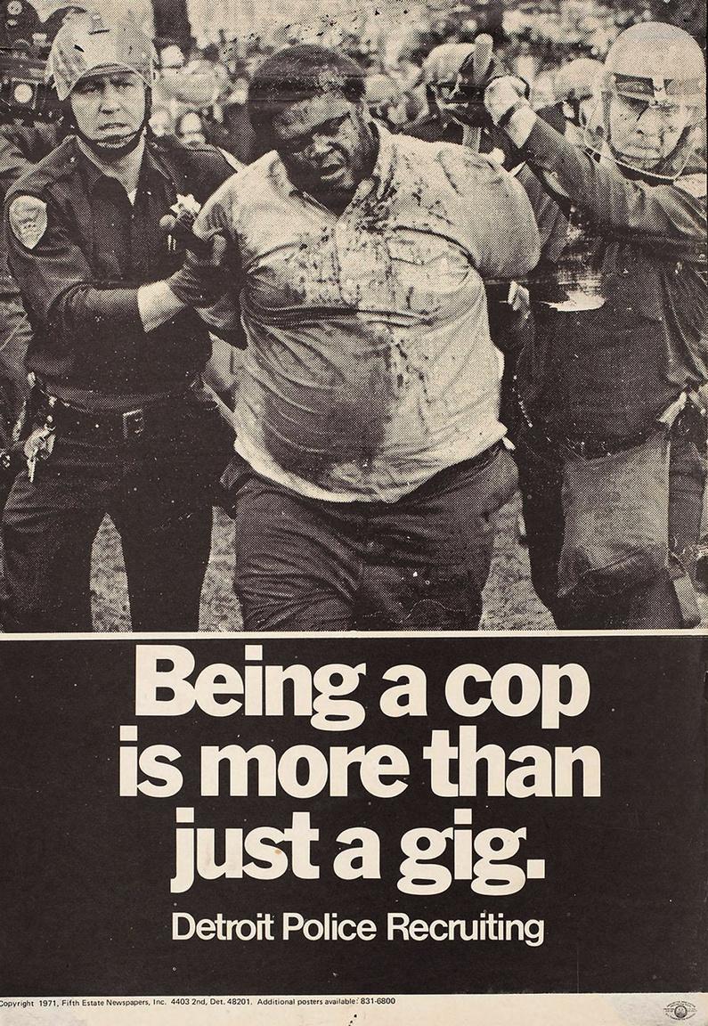 """""""Rendőrnek lenni több mint jó móka. A detroiti rendőrség vár a soraiba"""" – 1971-es plakát a detroiti rendőrség túlkapásaira hívja fel a figyelmet."""