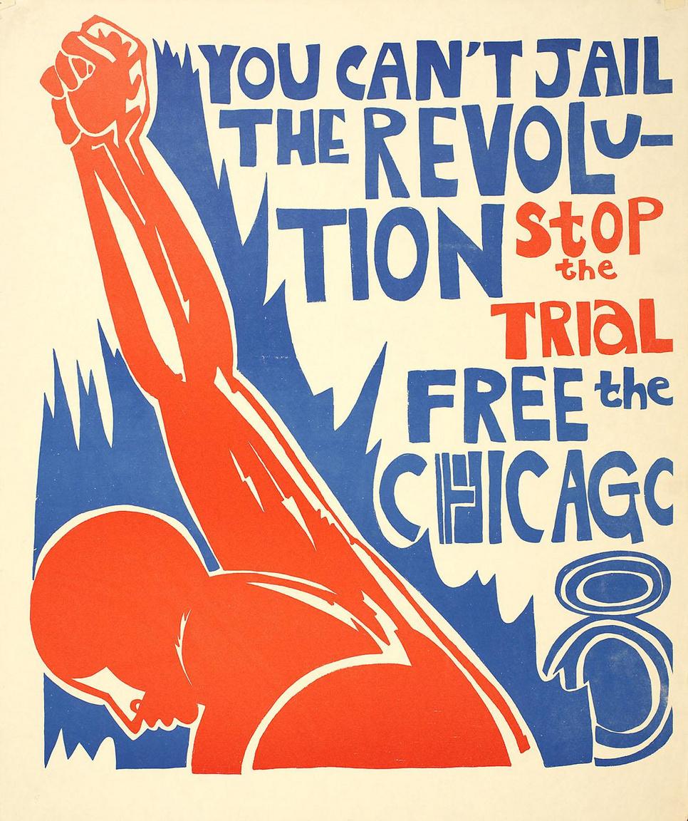 """""""A forradalmat nem lehet börtönbe zárni"""" – 1968-as plakát Chicago-ból, ahol nyolc Fekete Párducok tagot tartóztattak le azzal, hogy részt vettek a demokrata konvenció idejére időzített zavargások szervezésében."""