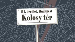 Ki az a Kolosy, és miért róla nevezték el a Kolosy teret?