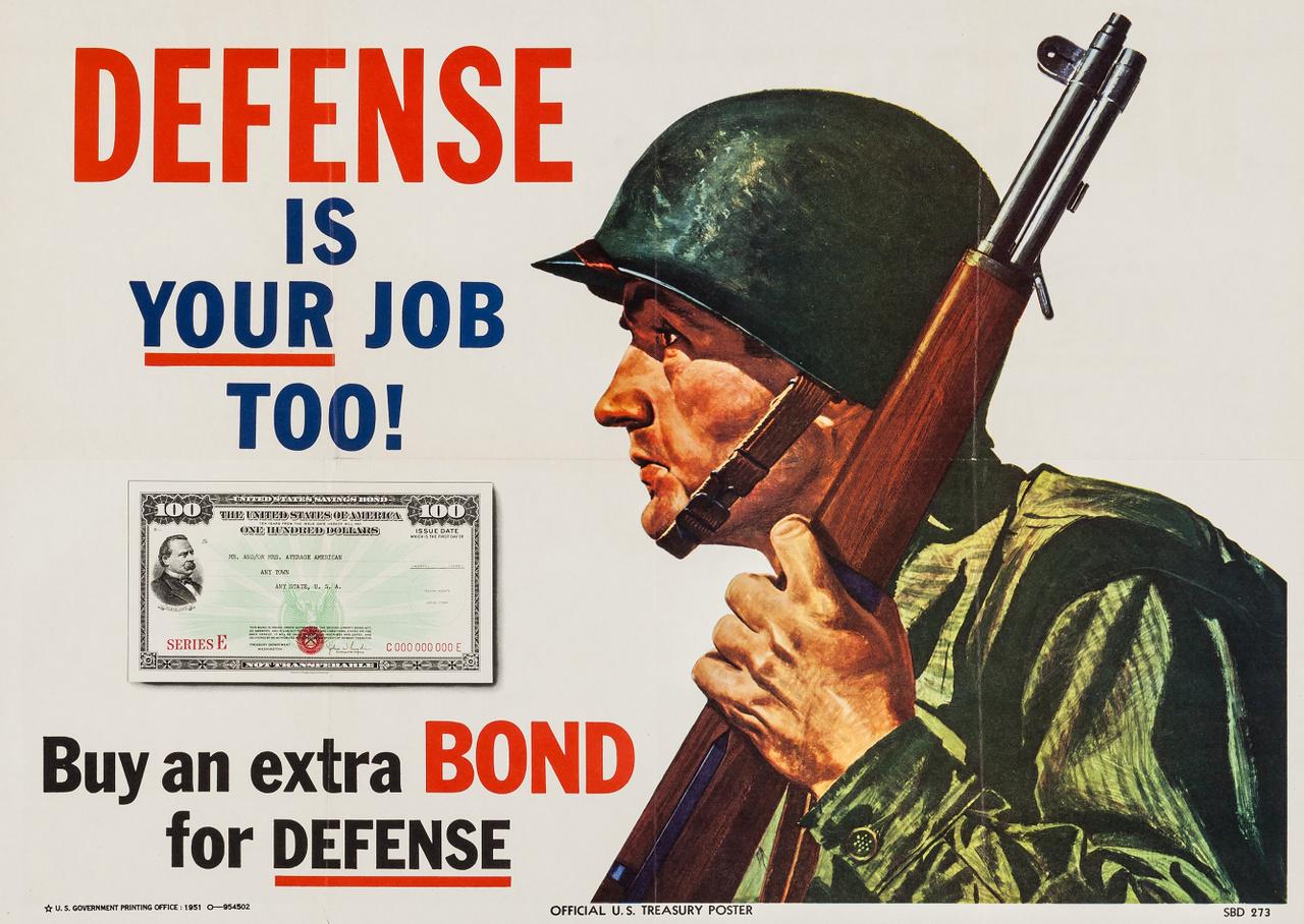 """""""A honvédelem a te feladatod is!"""" – Ez az 1951-es amerikai plakát további háborús kötvények vásárlására szólít fel."""