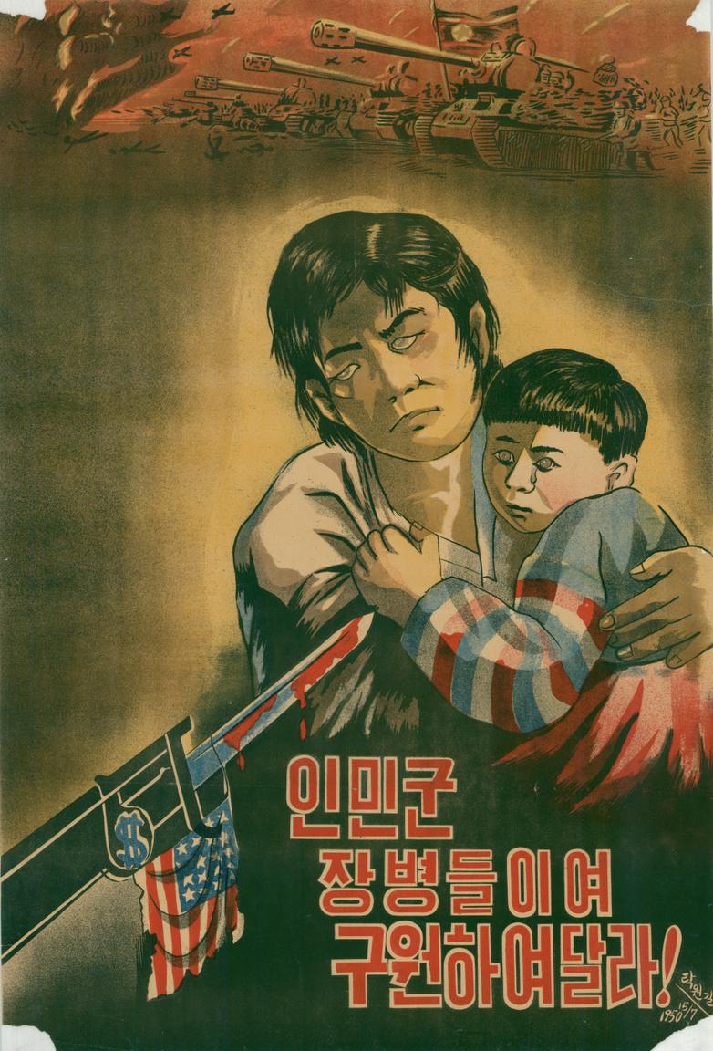 """Egy másik, """"Segítsetek rajtunk néphadsereg katonái"""" szövegű plakát, a véres amerikai szuronnyal fenyegetett, gyermekét óvó koreai anya alakjával, a háttérben nyugati irányban támadó észak-koreai néphadsereggel."""