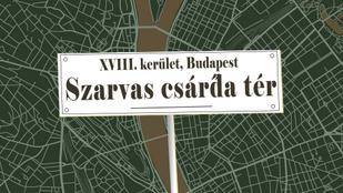 Honnan kapta a nevét a Szarvas csárda tér?