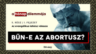 A hónap dilemmája: Bűn-e az abortusz? Az evangélikus lelkész válasza