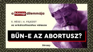 A hónap dilemmája: Bűn-e az abortusz? Az erkölcsfilozófus válasza