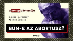 A hónap dilemmája: Bűn-e az abortusz? Az imám válasza