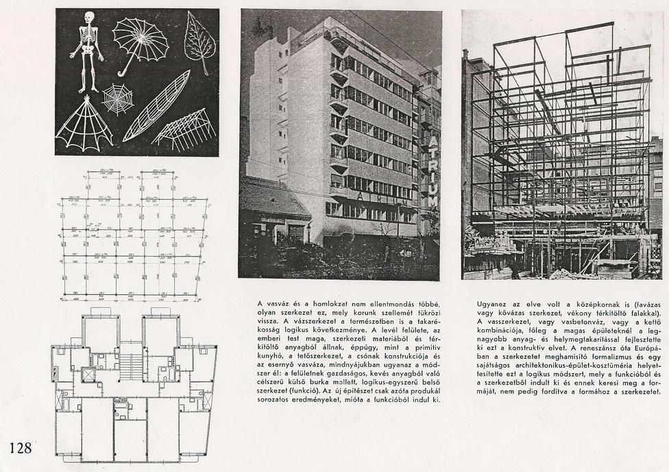 Az épület fémvázas szerkezettel készült, amit a korabeli szaksajtó persze az emberi test vázrendszeréhez hasonlított ujjongva. Az Atrium-ház egyszerre volt modern és hagyományos: az építőiparban akkoriban elterjedő technológiák tulajdonképpen a régi csónakkészítés szabályait ültették át az építészetbe.
