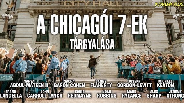 Előzetes: A chicagói 7-ek tárgyalása