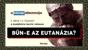 A hónap dilemmája: Bűn-e az eutanázia? A buddhista tanító válasza