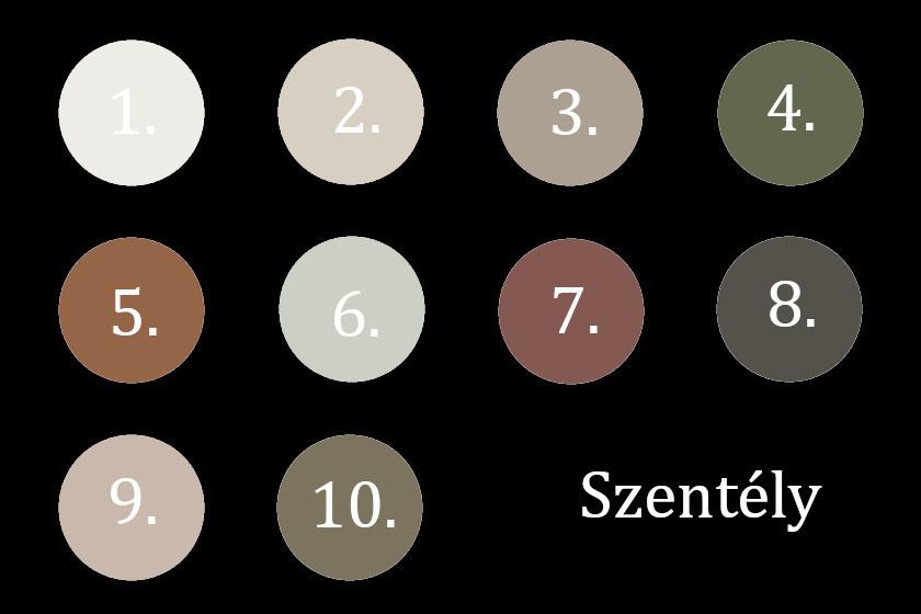 A Szentély paletta árnyalatai: 1. tiszta fehér, 2. modern szürke, 3. Morris room szürke, 4. tölgymoha, 5. antikvárius barna, 6. gyöngyszürke, 7. kanyonagyag, 8. városi bronz, 9. jóhiszemű bézs, 10. futárzsákszín.