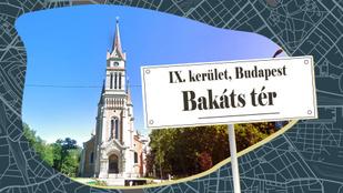 A Bakáts tér neve egy hiba, de azért megtartottuk