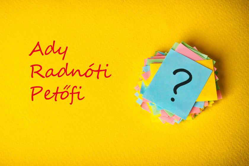 Emlékszel Ady, Balassi Bálint vagy Radnóti híres műveire?
