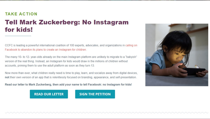 """A """"Reklámmentes gyermekkorért kampány"""" (Campaign for Commercial Free Childhood) weboldal kampánya, amely a szerintünk """"kiskorúak kizsákmányolása"""" céljából készült, gyerekeknek szánt Instagramot támadja (Forrás:Campaign for Commercial Free Childhood)"""