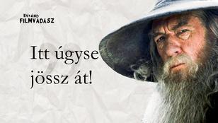 Filmvadász: Melyik filmből vettük a Gandalf-idézetet?