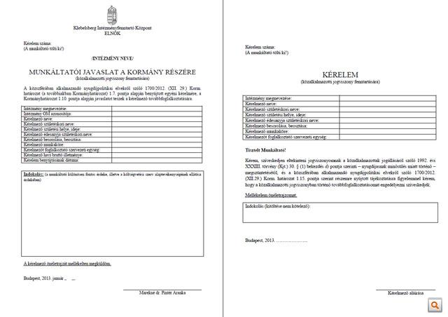 A KLIK által küldött hivatalos továbbfoglalkoztatási kérelmek