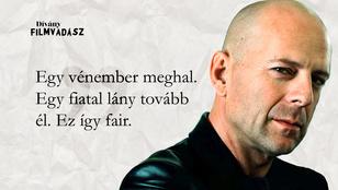 Filmvadász: Találd ki, melyik Bruce Willis-filmből van az idézet!