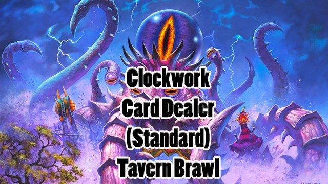 Hearthstone – Clockwork Card Dealer – Standard Tavern Brawl