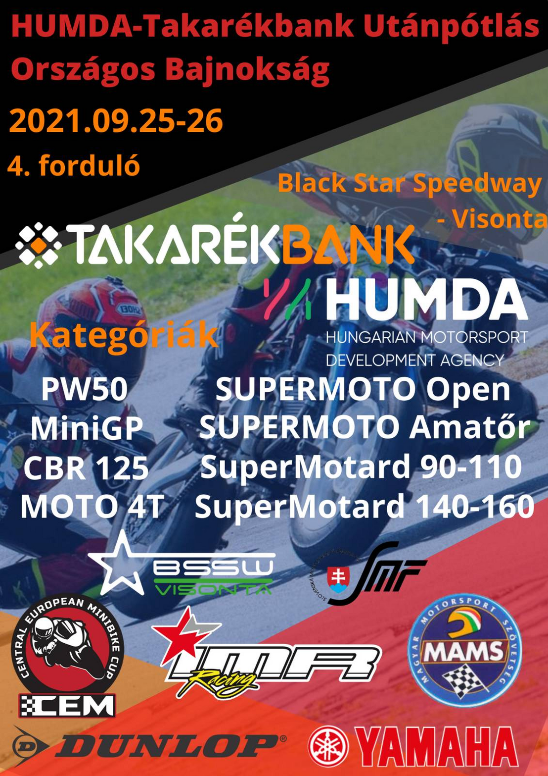 Ha élőben is megnéznéd őket, akkor szeptember 25-26-án a visontai Black Star Speedway-en a helyed!                          Ha további képeket látnál a kakucsi versenyről,  kattintson ide !
