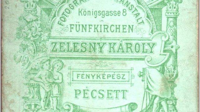 Pécs legjelentősebb fényképésze: Zelesny Károly