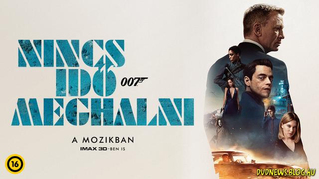 Új magyar előzetes: 007 Nincs idő meghalni