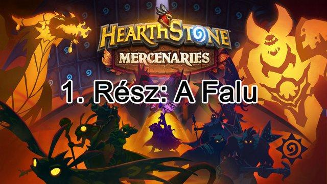 Hearthstone – Mercenaries: 1. rész: A Falu