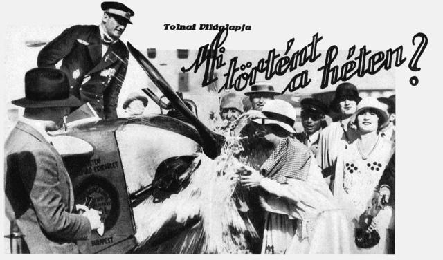 Az MSrE L2-es repülőgépének keresztelése Rómában 1928. június 22-én. Kaszala Károly fájdalmas grimaszt vág, amikor Daisy di Carpenetto apezsőspalackot széttöri a propeller csavarjain, és Róma névre szenteli fel avilágcsúcstartó repülőgépet (Fotó: Tolnai Világlapja)