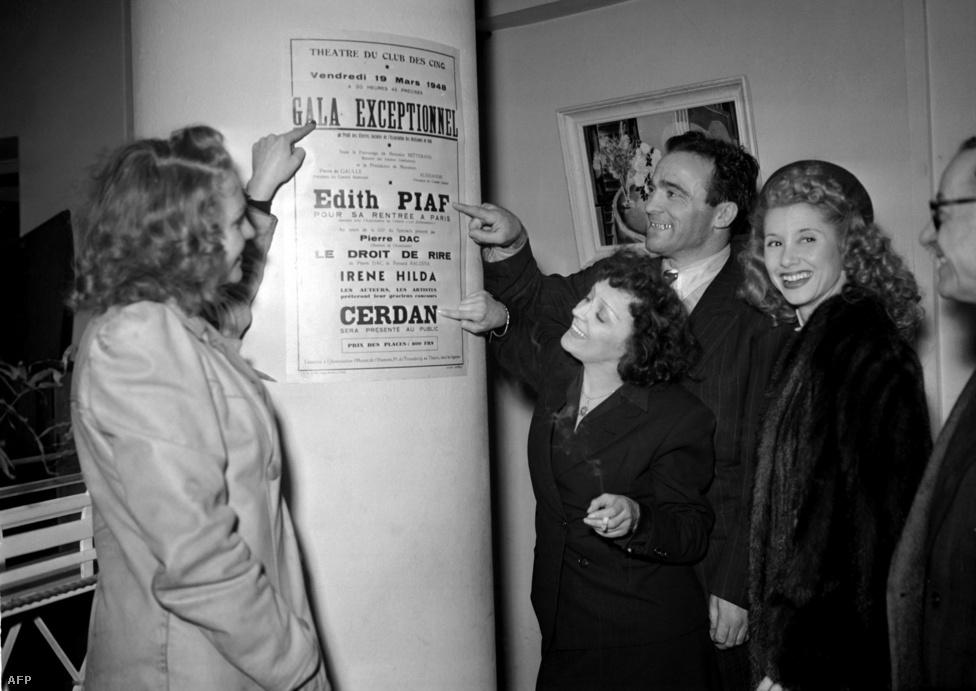 Egy 1948-as műsorlap előtt, megint Cerdan-val. Piaf egy évvel később Cerdan-hoz írta egyik legfelszabadultabb dalát, a Hymne à l'amourt (Himnusz a szerelemhez). 1949. szeptember 14-én adta elő először, alig egy hónappal Cerdan halála előtt.