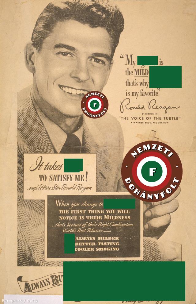 Pedig volt idő, amikor még Ronald Reagan (akkor még színész, később amerikai elnök) is cigarettát reklámozott. Ez a plakát 1947-ben futott. Mik ezek a dohányfoltok és kitakarások? Olvassa el kapcsolódó cikkünkben!