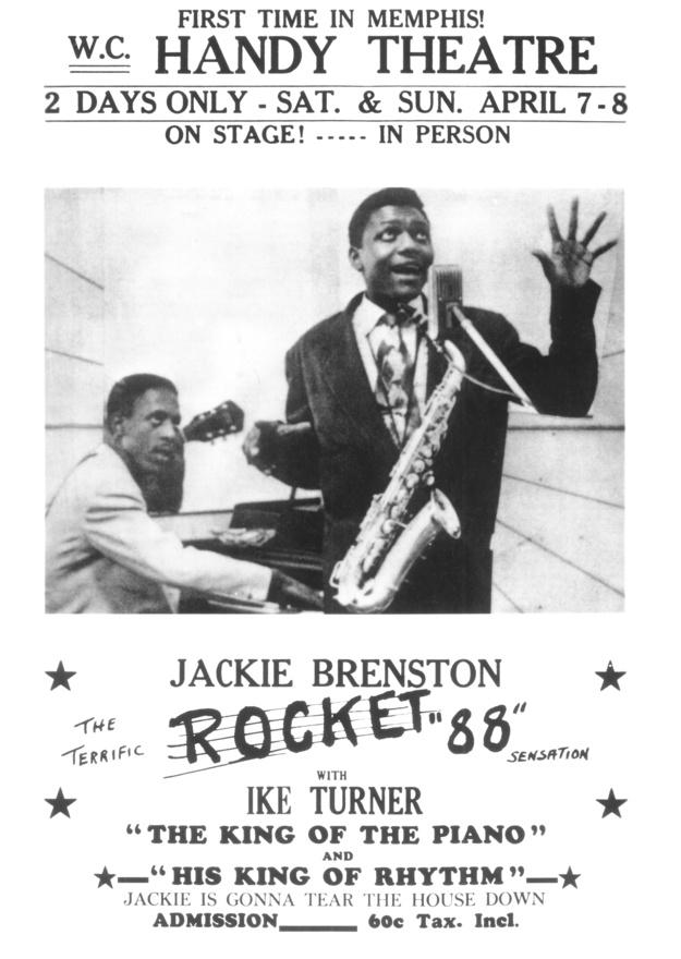 Egy korai koncertplakát Ike Turner és Jackie Branston első memphisi fellépéséről. Ma már elképzelhetetlen lenne, hogy egy előadó vagy zenekar ugyanazon a helyen, ugyanazon a hétvégén kétszer is fellépjen, pláne 60 centes beugróért.