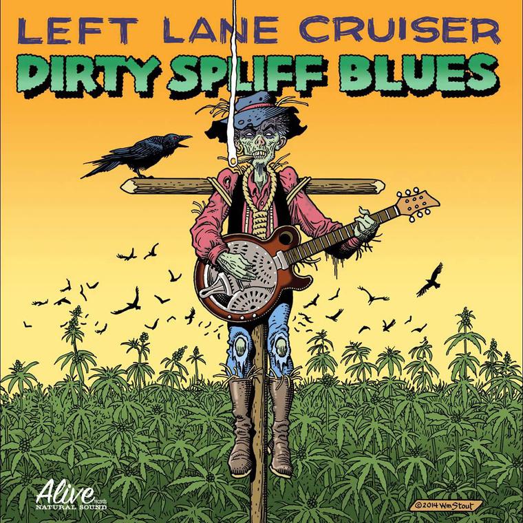 Left-Lane-Cruiser-Dirty-Spliff-Blues