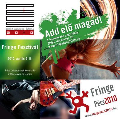 Fringe, Pécs
