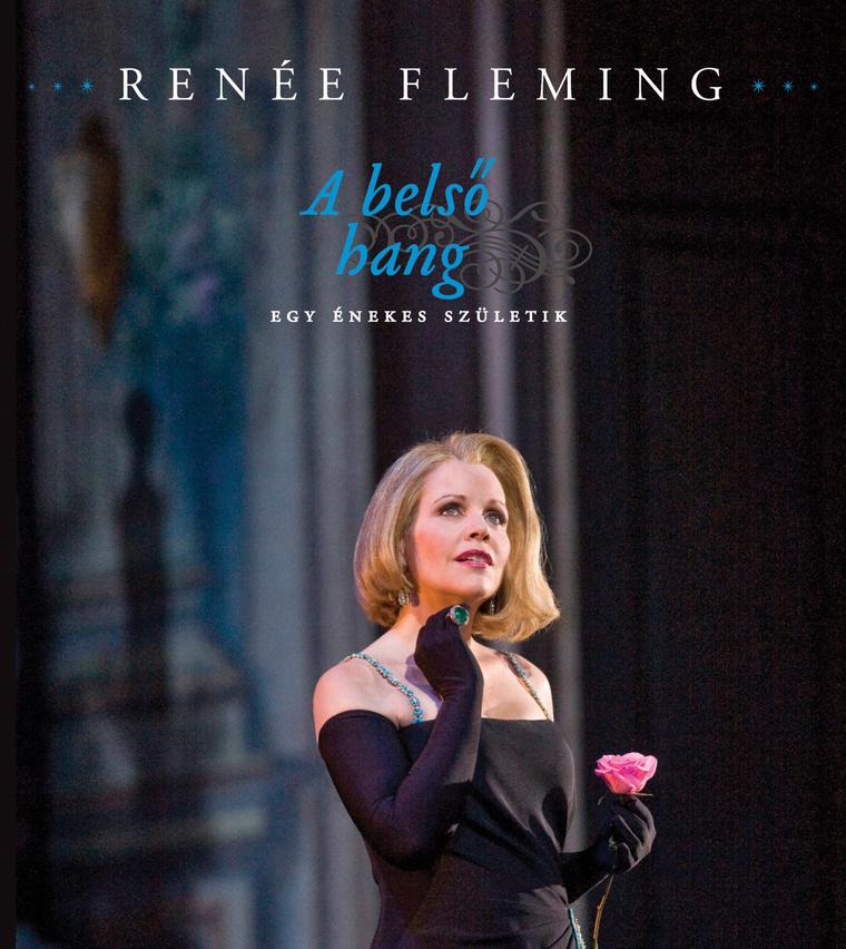 Renée Fleming: A belső hang