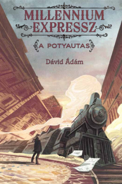 Millenium Express - Dávid Ádám (Pozsonyi Pagony Kiadó)