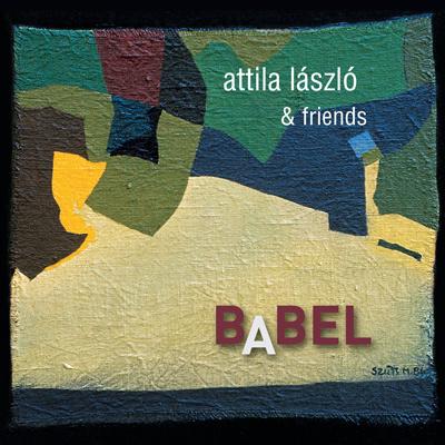 László Attila: Bábel