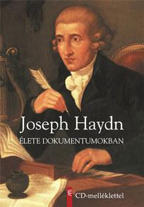 Haydn élete dokumentumokban, Európa Kiadó