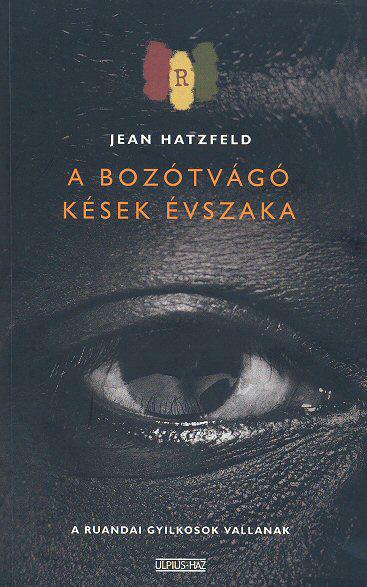 Hatzfeld: A bozótvágó kések