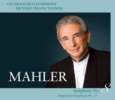 Mahler-lemez, San Franciscó-i Szimfonikusok, vez: Michael Tilson Thomas