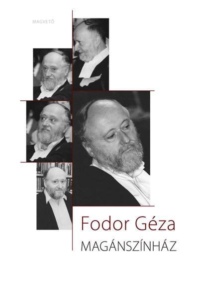 Fodor Géza: Magánszínház