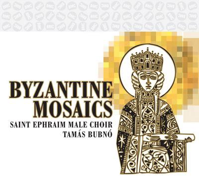 Szant eFrém Férfikar: Byzantine mosaics