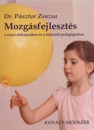Mozgásfejlesztés, Kovács-módszer DVD