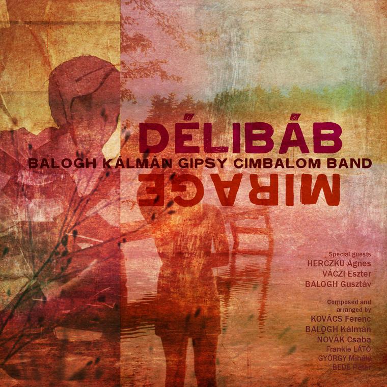 Balogh Kálmán Délibáb (lemezborító)