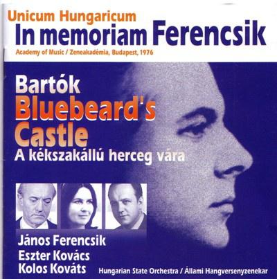 A kékszakállú herceg vára - In memoriam Ferencsik