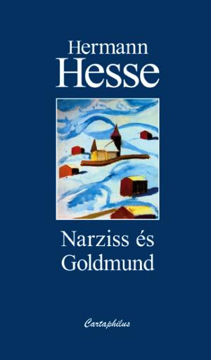 Hesse: Narziss és Goldmund