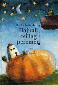 Kovács András Ferenc: Hajnalcsillag peremén