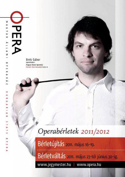 Magyar Állami Operaház, 2011/2012 évados bérletezés (Bretz Gábor)